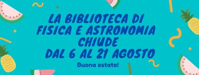 Biblioteca chiusa dal 6 al 21 agosto 2020. Buona estate