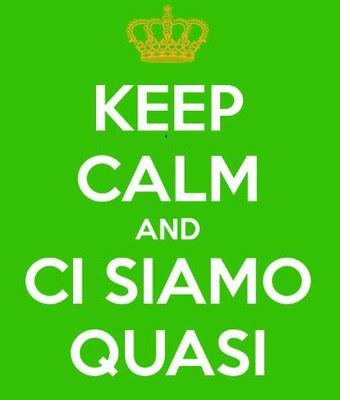 cartello con scritto Keep calm ci siamo quasi